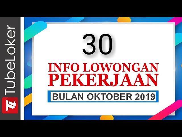 Lowongan Kerja Bulan Oktober 2019 30 Loker Daerah Ada Tanpa